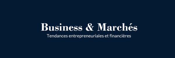 Business & Marché
